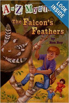 The Falcon's Feathers (A to Z Mysteries) by Ron Roy Illustrated by John Steven Gurney ATOS Book Level: 3.3 Chapter Book