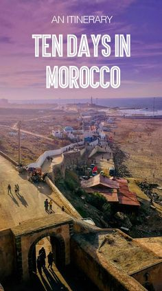 Ten days in Morocco - an itinerary