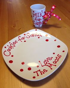Santa cookie plate and milk mug - use dollar store & sharpies. Bake at 350 for 30 minutes
