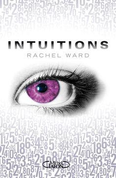 Intuitions, tome 1 par Rachel Ward