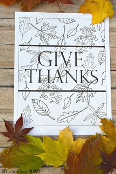 Free Give Thanks Printable perfect for decor or coloring!