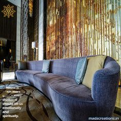 A house is much more than a mere shelter, it should lift us emotionally and spiritually.✍ http://madscreations.in #INTERIOR #HOMEDECOR