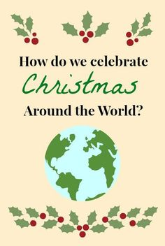 Descriptions of Christmas Around the World from Kid World Citizen's blog-- lots of photos and activity ideas, too. Preschool Christmas, Christmas Crafts For Kids, Christmas Projects, Christmas Themes, Christmas Holidays, Xmas, Christmas Facts, Kids Crafts, Christmas Crafts Around The World