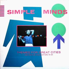 Simple Minds - Themes For Great Cities (Definitive Collection 79-81) #SimpleMinds #MalcolmGarrett