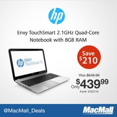 MacMall #Deal: Save $210 on this @HP Envy TouchSmart 2.1 GHz quad core notebook with 8GB RAM.