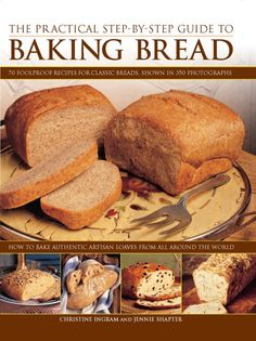 The Practical Step-by-step Guide to Baking Bread The delicious smell of freshly baked bread is always an irresistible temptation  especially when it comes from your own kitchen. With more than 22500 printed copies sold this book is packed full of appetizing breads from around the world. From classic breads such as Italian ciabatta French baguettes Scottish oatcakes and San Franciscan sourdough to the more exotic Portuguese corn bread Welsh clay-pot loaves and Syrian onion bread each recipe is tr Bakery Recipes, Cookbook Recipes, Wine Recipes, Onion Bread, Corn Bread, Ciabatta, Bread Rolls, How To Make Chocolate, Freshly Baked