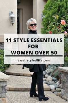 11 Style Essentials for Women Over 50 - A Well Styled Life®