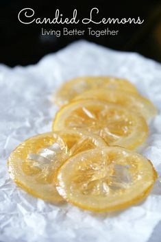 Candied Lemons www.livingbettertogether.com