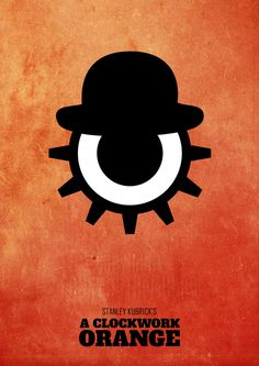 A Clockwork Orange is a 1971 British film written, produced, and directed by Stanley Kubrick Best Movie Posters, Minimal Movie Posters, Minimal Poster, Cinema Posters, Movie Poster Art, Cool Posters, Film Posters, Stanley Kubrick, Tv Movie