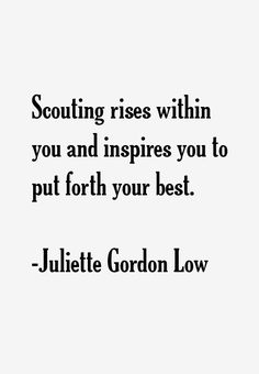 #Inspiring quote from Girl Scout founder Juliette Gordon