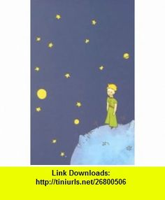 Little Prince Small Notebook (9780762408542) Antoine de Saint-Exup�ry , ISBN-10: 0762408545  , ISBN-13: 978-0762408542 ,  , tutorials , pdf , ebook , torrent , downloads , rapidshare , filesonic , hotfile , megaupload , fileserve