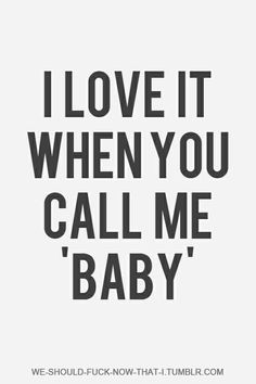 #callmebaby