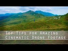 Top Tips for Amazing Cinematic Drone Footage: I have just recently got into using quadcopters/drones for…