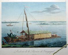 """Sailing raft - Ecuador  """"Radeau de la Rivière de Guayaquil"""", 1813"""