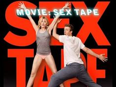 Sex Tape Official Movie HD - Cameron Diaz, Jason Segel