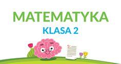 Zadania i ćwiczenia z matematyki – klasa 2 Algebra, Games For Kids, Education, School, Nerf, Anime, Games For Children, Anime Shows, Teaching