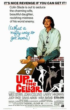 UP IN THE CELLAR 1970 movie.  Complete un-cut, nude version. Up In The Cellar is a satire of many things; radical college students, adult establishment hypocrisy, American justice and the late 60s sexual revolution. On DVD.