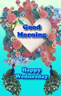 Good Morning Wednesday Images Greetings Picture For Whatsapp Wednesday Morning Greetings, Blessed Wednesday, Good Morning Wednesday, Good Morning Photos, Good Morning Messages, Good Morning Good Night, Morning Pictures, Good Morning Wishes, Morning Quotes