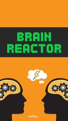 Brain Reactor ($2.99) fast two-player reaction game / brain games. See how fast your brain can react! Three and Four Players mode. Brain Reactor includes 18 brain games, designed to challenge your attention, processing speed, mathematics skills, general knowledge, etc.