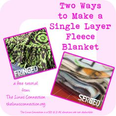 The Linus Connection: Two Ways to Make a Single Layer Fleece Blanket. thelinusconnection.org.