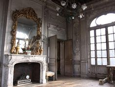 my french country home: century patina and abandoned會 Gris Perle Reve會 French Architecture, Architecture Details, My French Country Home, French Style, Country Homes, Trumeau, Paris Apartments, French Decor, Abandoned Buildings