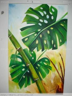 HOJA ROTA Óleo Lienzo Paisaje Plant Painting, Plant Art, Fabric Painting, Art Corner, Modern Art Paintings, Botanical Wall Art, Tropical Art, Colorful Drawings, Flower Art