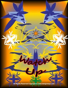 "Check out Cedric M's ""Watch Up! One for your mind"" decalz @Lockerz http://lockerz.com/d/20168325?ref=cedric.m3064"