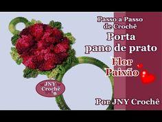 Passo a Passo Porta Pano de Prato de Crochê Flor Paixão por JNY Crochê - YouTube