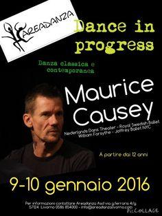 da 09/01/2016 a 10/01/2016 Classico e Contemporaneo con MSAURICE CAUSEY LUOGO: Areadanzavia Ferraris 4G REGIONE: Toscana PROVINCIA: Livorno CITTA': Livorno http://www.weekendinpalcoscenico.it/portale-danza/doc.asp?pr1_cod=5044#.Vi-3HfkveUk