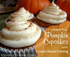 Pumpkin Cupcakes with Cream Cheese Frosting- Gluten Free