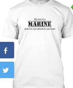 MY SON IS A MARINE...AND I'M NOT AFRAID TO USE HIM Shirt    http://teespring.com/MarineMomProject3
