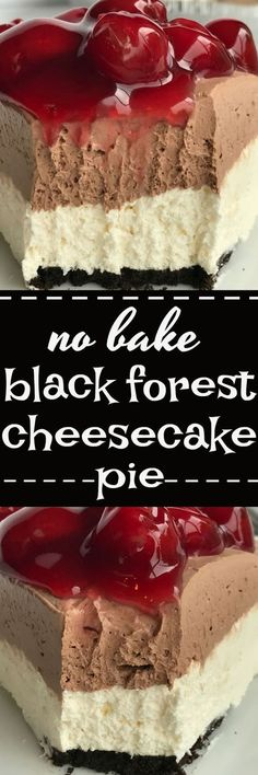 {NO BAKE} BLACK FOREST CHEESECAKE PIE | Cake And Food Recipe