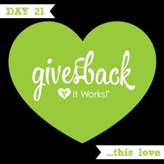 Today we are grateful for this love: It Works! Gives Back . Giving back is so important and it is the It Works! Way. What is your favorite way to give back to others? #GratitudeAdventure