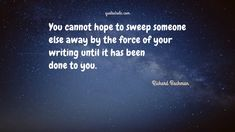 lemony snicket quotes books 24 Best Writing Quotes Of Richard Bachman Ironic Quotes, Love Book Quotes, Profound Quotes, Libra Quotes, Author Quotes, Literary Quotes, Reading Quotes, Writing Quotes, Reading Books