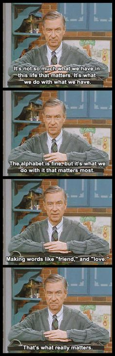 Mr. Rogers getting deep!