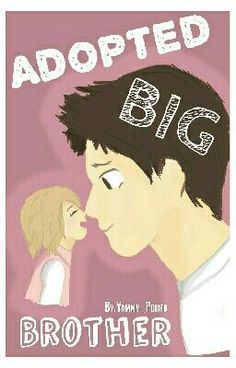 "I just published ""Birthday Princess!"" of my story ""Adopted BIG Brother""."