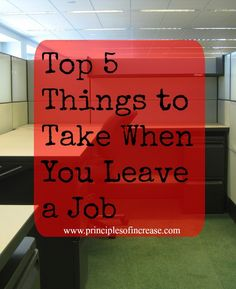 Whether you are a job hopper or a steady Steve when it comes to jobs, here's what you should take when you leave!