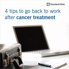 Get tips and advice from our expects about returning to work after #cancer treatment.