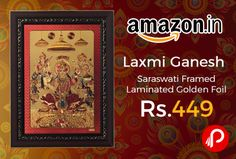 Amazon is offering 65% off on Laxmi Ganesh Saraswati Framed Laminated Golden Foil Just at Rs.449. Package Content – One Framed Laminated Golden Foil, Product Size (LxWxH) – 11″ x 0.5″ x 15″, Material – Gold Foil ; Color – Multicolor, Wipe with dry/wet cloth to remove dirt.  http://www.paisebachaoindia.com/laxmi-ganesh-saraswati-framed-laminated-golden-foil-just-at-rs-449-amazon/