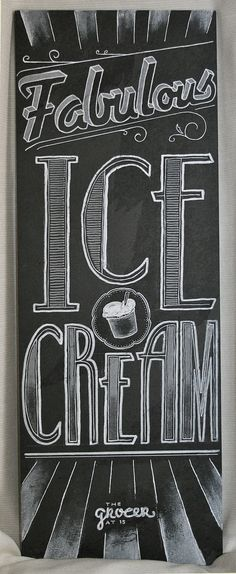 fabulous Ice Cream Sign done by Blackboard Duty