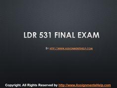 LDR 531 Final Exam Latest University of Phoenix Final Exams, Good Tutorials, Ldr, Economics, Homework, Finals, Phoenix, Accounting, University