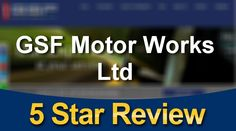 http://www.gsfmotorworks.com 020 7819 9555 GSF Motor Works Ltd London reviews 5 Star Rating  I went to GSF after moving to South Kensington to service my  BMW 3-series. The staff were friendly and car-literate. Best of all they tell you when you can have your car back and actually stick to it. Previous experiences with other garages promising it will be ready in one more day etc are just a nightmare. I am going to make GSF my regular garage.