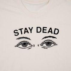 Stay Dead Drop Dead Summer 15 WE'RE ON FIRE.