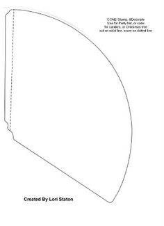 Cone Template...use to make party hats, Christmas Trees, etc.