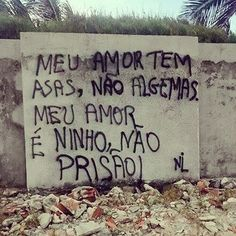 O amor não tem celular nem escutas secretas... Sad Love, All You Need Is Love, Some Quotes, Best Quotes, Shakespeare Frases, Urban Poetry, Street Quotes, Sad Wallpaper, Quotations