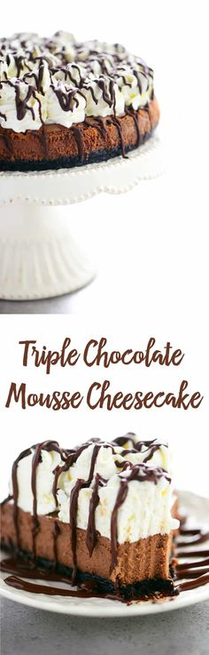 Triple Chocolate Mousse Cheesecake is smooth, creamy and full of chocolate goodness. From the Oreo crust to the white chocolate mousse top, it is amazing! #cheesecake #mousse