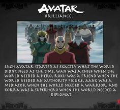 But they were what the world needed before. Korra was a superhero before her was aang who became a warrior. Roku was before aang and became an authority figure, aang started as a diplomat. << Oh, that's true! Korra Avatar, Team Avatar, Homestuck, Avatar The Last Airbender Art, Avatar Series, Fire Nation, Dc Movies, What The World, Fandoms