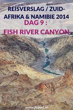 Dag 9 van mijn rondreis door Zuid-Afrika en Namibië bezoek ik de Fish River Canyon. Alles over de negende dag van mijn reis door Zuid-Afrika & Namibië lees je hier. Lees je mee? #namibie #fishrivercanyon #reisverslag #jtravel #jtravelblog