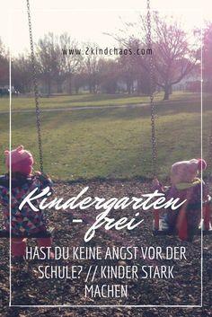 Kindergartenfrei - Hast du keine Angst vor der Schule? // Kinder stark machen - 2KindChaos Eltern Blogazin #kinder #kindergartenfrei #schule #selbstbetreuung #erziehung 2 Kind, Angst, Raising Kids, Stark, Reading, Movie Posters, Teenager, Baby, News