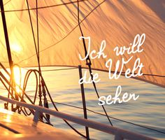 Ich will die #Welt sehen! #justawaycom #justaway #travel #quotes #reisen #urlaub